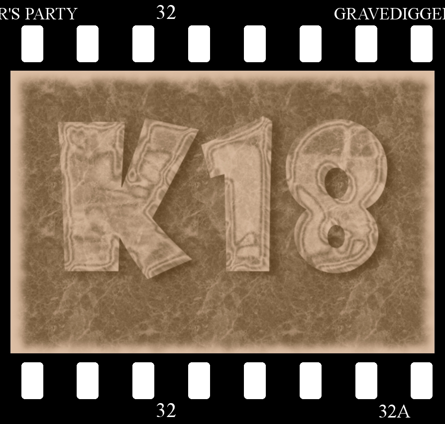 K18 AND WE MEAN IT!